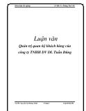 Luận văn: Quản trị quan hệ khách hàng của công ty TNHH DV DL Tuấn Dũng