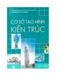 Giáo trình Cơ sở kiến trúc II (Dành cho chuyên ngành Kiến trúc) – ThS. KTS Tô Văn Hùng, ThS. KTS Trần Đức Quang