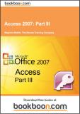 Access 2007 Part III