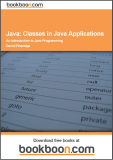 Java: Classes in Java Applications – An Introduction to Java Programming