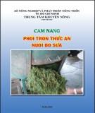 Cẩm nang phối trộn thức ăn nuôi bò sữa - Trung tâm Khuyến nông