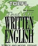 TOEFL Test of Writing English. Topics and Model Essays