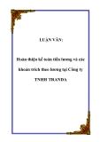 Luận văn hay: Hoàn thiện kế toán tiền lương và các khoản trích theo lương tại Công ty TNHH TRANDA
