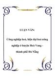 LUẬN VĂN:  Công nghiệp hoá, hiện đại hoá nông nghiệp ở huyện Hoà Vang thành phố Đà Nẵng