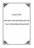 LUẬN VĂN:  Điều kiện và lộ trình để đồng tiền Việt Nam trở thành đồng tiền chuyển đổi