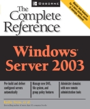 Windows® Server 2003: The Complete Reference