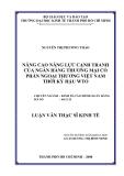 LUẬN VĂN:NÂNG CAO NĂNG LỰC CẠNH TRANH CỦA NGÂN HÀNG THƯƠNG MẠI CỔ PHẦN NGOẠI THƯƠNG VIỆT NAM THỜI KỲ HẬU WTO