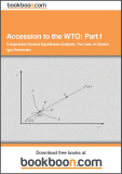 Accession to the WTO: Part I Computable General Equilibrium Analysis: The Case of Ukraine - Igor Eromenko