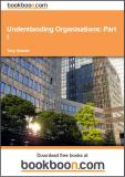 Understanding Organisations – Part I
