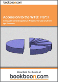 Accession to the WTO: Part II Computable General Equilibrium Analysis: The Case of Ukraine - Igor Eromenko