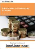 Practical Guide To Contemporary Economics