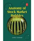 ANATOMY OF STOCK MARKET BUBBLES