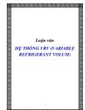 Luận văn HỆ THỐNG VRV (VARIABLE REFRIGERANT VOLUM)