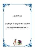 LUẬN VĂN:  Quy hoạch sử dụng đất đến năm 2010 của huyện Phù Yên, tỉnh Sơn La