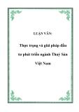 Luận văn về: Thực trạng và giải pháp đầu tư phát triển ngành Thuỷ Sản Việt Nam
