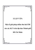 Luận văn đề tài: Một số giải pháp nhằm thu hút FDI vào các KCN trên địa bàn Thành phố Hồ Chí Minh