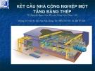 Bài giảng Nhà công nghiệp - phần 1: Kết cấu nhà công nghiệp một tầng bằng thép
