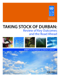 TAKING STOCK OF DURBAN: Review of Key outcomes and the road Ahead