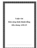 Luận văn Khả năng hình thành đồng tiền chung ASEAN
