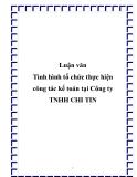 Luận văn đề tài: Tình hình tổ chức thực hiện công tác kế toán tại Công ty TNHH CHI TIN