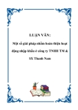 Luận văn tốt nghiệp: Một số giải pháp nhằm hoàn thiện hoạt động nhập khẩu ở công ty TNHH TM & SX Thanh Nam