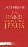 Ein Rabbi spricht mit Jesus