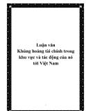 Luận văn đề tài:  Khủng hoảng tài chính trong khu vực và tác động của nó tới Việt Nam