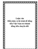 Luận văn tốt nghiệp: Điều kiện và lộ trình để đồng tiền Việt Nam trở thành đồng tiền chuyển đổi