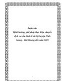 Luận văn Định hướng, giải pháp thực hiện chuyển dịch cơ cấu kinh tế xã hội huyện Ninh Giang - Hải Dương đến năm 2010
