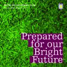 Prepared for our Bright Future