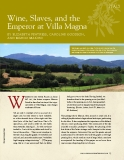 Wine, Slaves, and the Emperor at Villa Magna