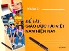 Đề Tài: Giáo dục tại Việt NAm hiện nay