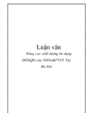 Luận văn: Nâng cao chất lượng tín dụng DNNQD của NHNo&PTNT Tây Hà Nội