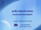 Quản trị bán hàng - Nguyễn Xuân Đăng Huy