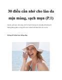 30 điều cần nhớ cho làn da mịn màng, sạch mụn (P.1)