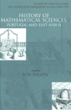 History of Mathematical Sciences: Portugal and East Asia II