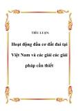 TIỂU LUẬN:  Hoạt động đầu cơ đất đai tại Việt Nam và các giải các giải pháp cần thiết