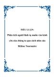 TIỂU LUẬN:  Phân tích người lãnh tụ muôn vàn kính yêu của chúng ta qua cách nhìn của Hélène Tourmaire
