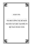 LUẬN VĂN:  TỔ CHỨC CÔNG TÁC KẾ TOÁN NGUYÊN VẬT LIỆU TẠI CÔNG TY DỆT MAY 29/3 ĐÀ NẴNG