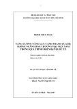 Luận văn: TĂNG CƯỜNG NĂNG LỰC CẠNH TRANH CỦA HỆ THỐNG NGÂN HÀNG THƯƠNG MẠI VIỆT NAM TRONG QUÁ TRÌNH HỘI NHẬP QUỐC TẾ