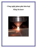 Công nghệ phun phủ kim loại bằng tia laser