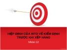 HIỆP ĐỊNH CỦA WTO VỀ KIỂM ĐỊNH TRƯỚC KHI XẾP HÀNG