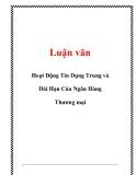 Luận văn: Hoạt Động Tín Dụng Trung và Dài Hạn Của Ngân Hàng Thương mại