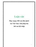 Luận văn: Thực trạng FDI của Hàn Quốc vào Việt Nam. Giải pháp thu hút sau hội nhập