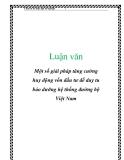 Luận văn: Một số giải pháp tăng cường huy động vốn đầu tư để duy tu bảo dưỡng hệ thống đường bộ Việt Nam