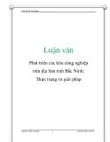 Luận văn: Phát triển các khu công nghiệp trên địa bàn tỉnh Bắc Ninh: Thực trạng và giải pháp