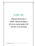Luận văn: Đồng tiền thanh toán và TGHĐ - Những vấn đềđặt ra đối với các doanh nghiệp XNK Việt Nam và các giải pháp