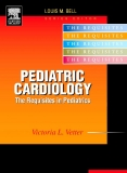 PEDIATRIC CARDIOLOGY: THE REQUISITES IN PEDIATRICS