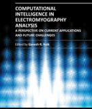 COMPUTATIONAL INTELLIGENCE IN ELECTROMYOGRAPHY ANALYSIS – A PERSPECTIVE ON CURRENT APPLICATIONS AND FUTURE CHALLENGES
