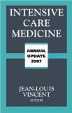 INTENSIVE CARE MEDICINE 2007 ANNUAL UPDATE